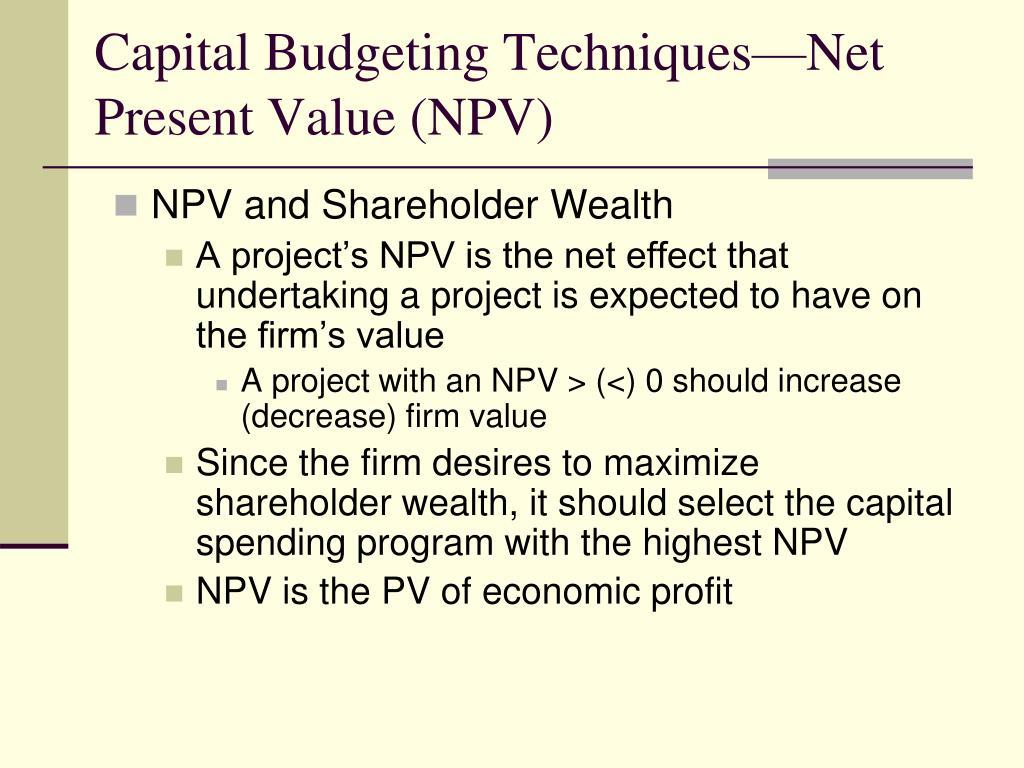 Capital Budgeting Techniques—Net Present Value (NPV)