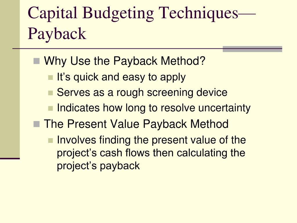 Capital Budgeting Techniques—Payback