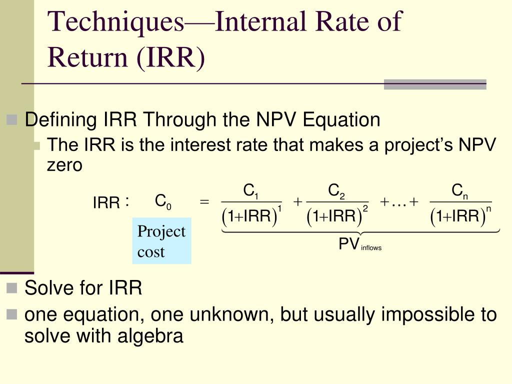Techniques—Internal Rate of Return (IRR)