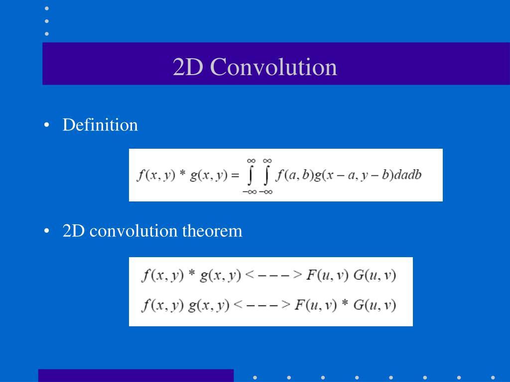 2D Convolution