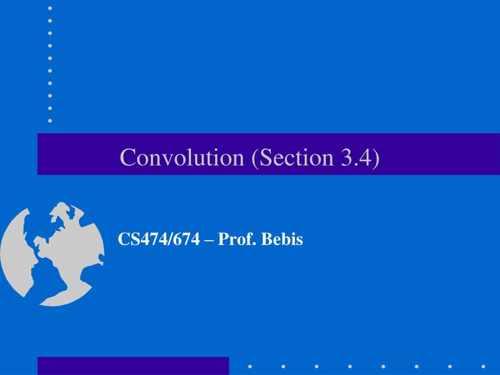 Convolution (Section 3.4)