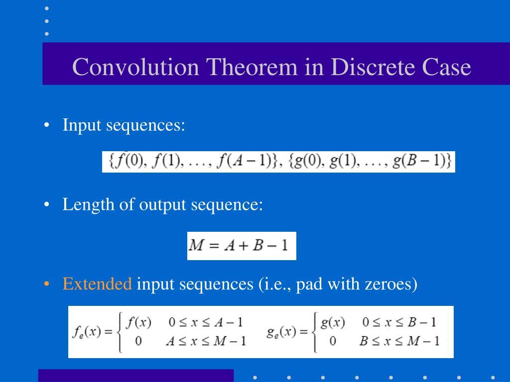 Convolution Theorem in Discrete Case