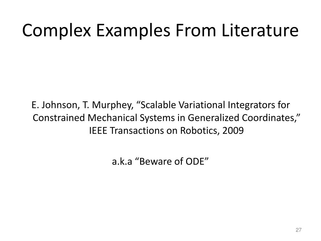 Complex Examples From Literature