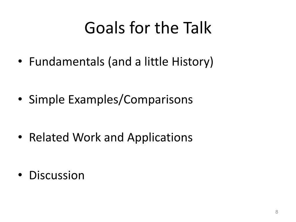 Goals for the Talk