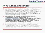 why lanka onetender