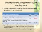employment quality discouraged employment