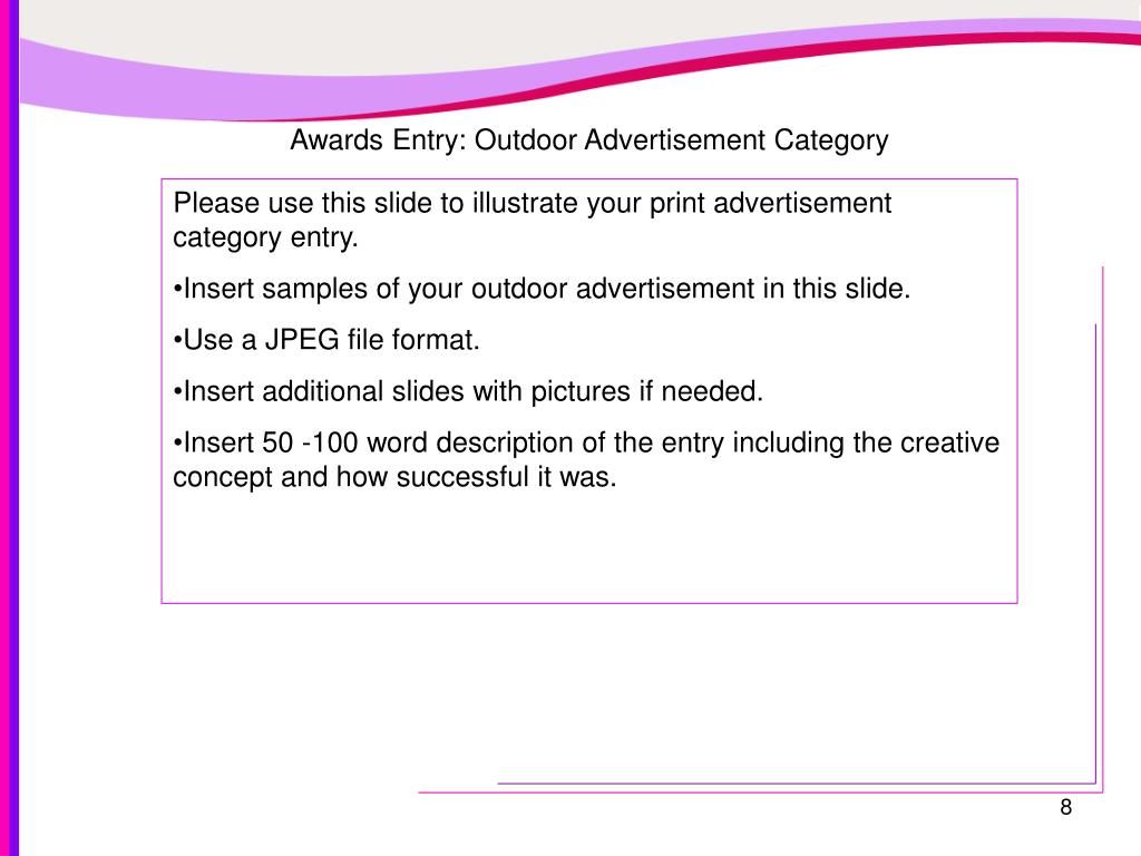 Awards Entry: Outdoor Advertisement Category