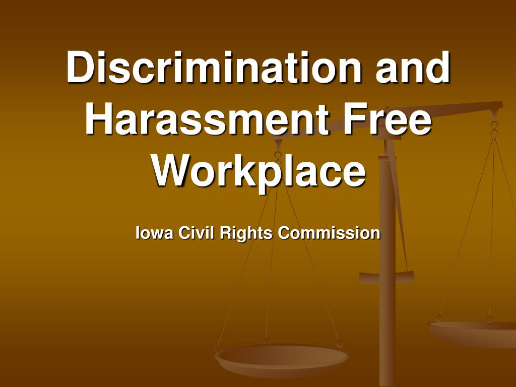 discrimination and harassment free workplace l.