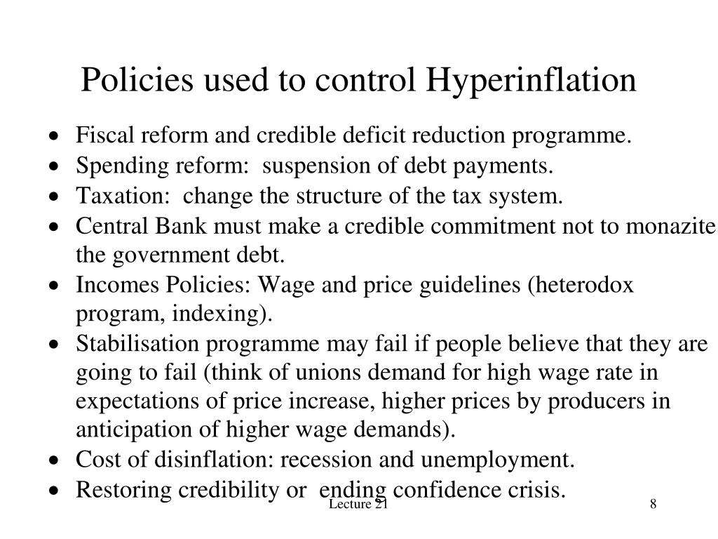 Policies used to control Hyperinflation