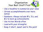 organization your best stuff first