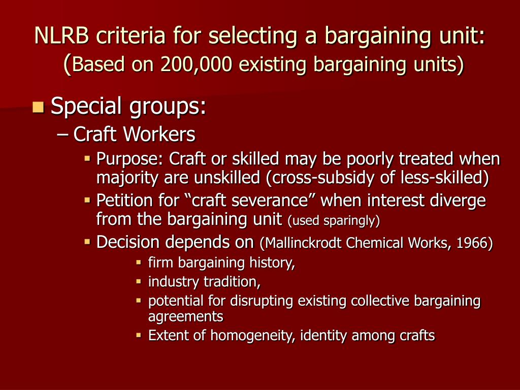 NLRB criteria for selecting a bargaining unit: