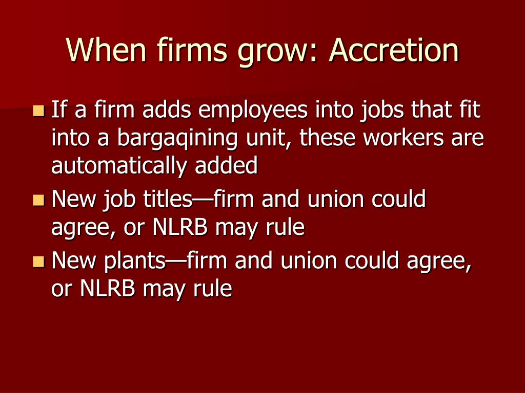 When firms grow: Accretion