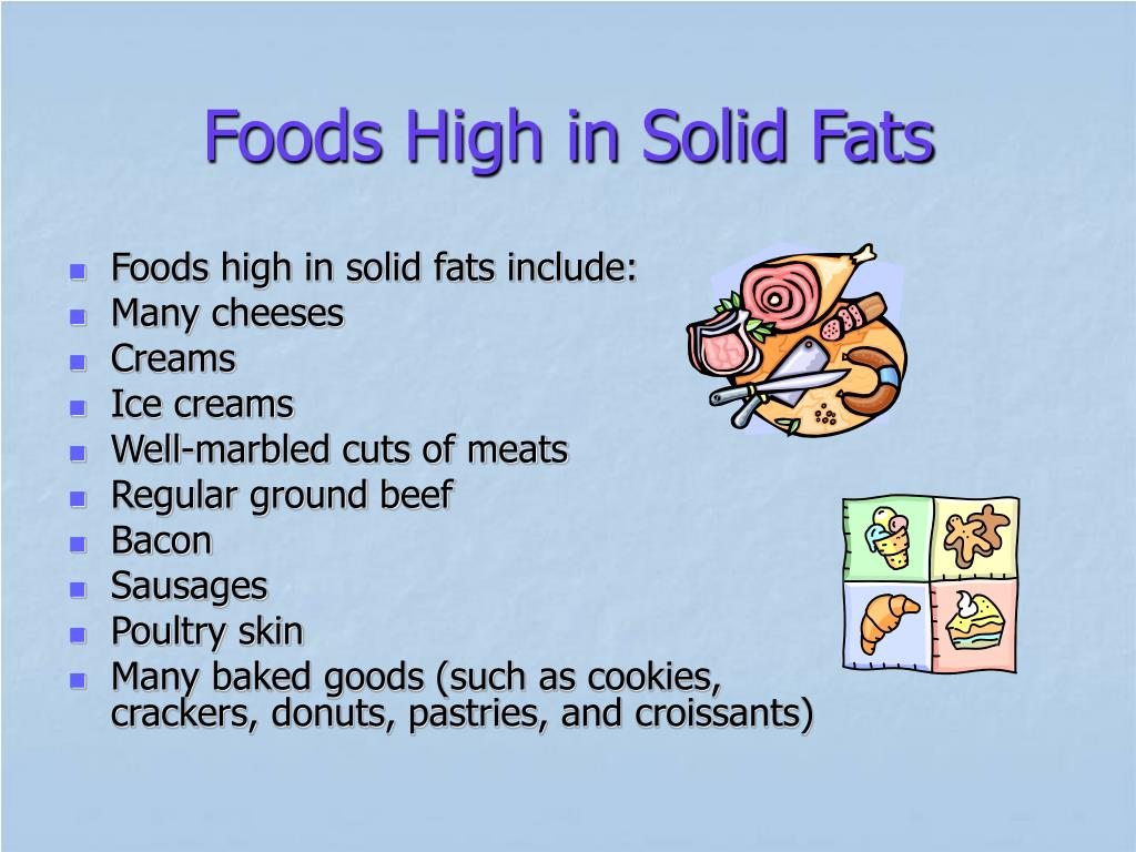 Foods High in Solid Fats