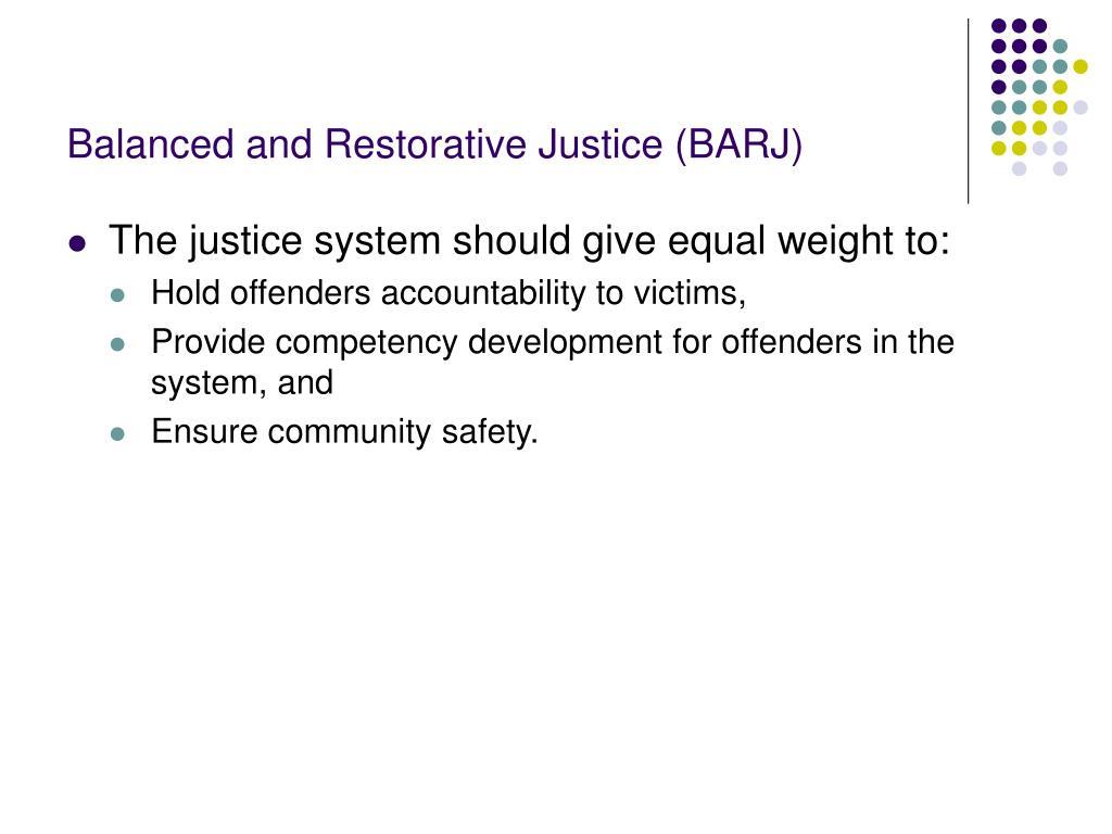 Balanced and Restorative Justice (BARJ)