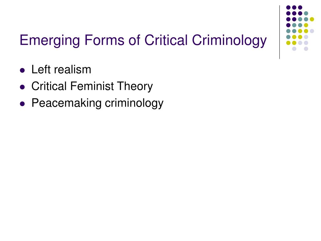 Emerging Forms of Critical Criminology