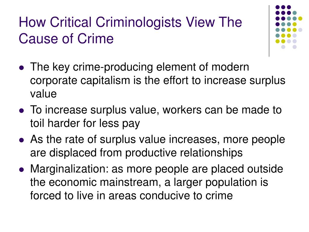 How Critical Criminologists View The Cause of Crime