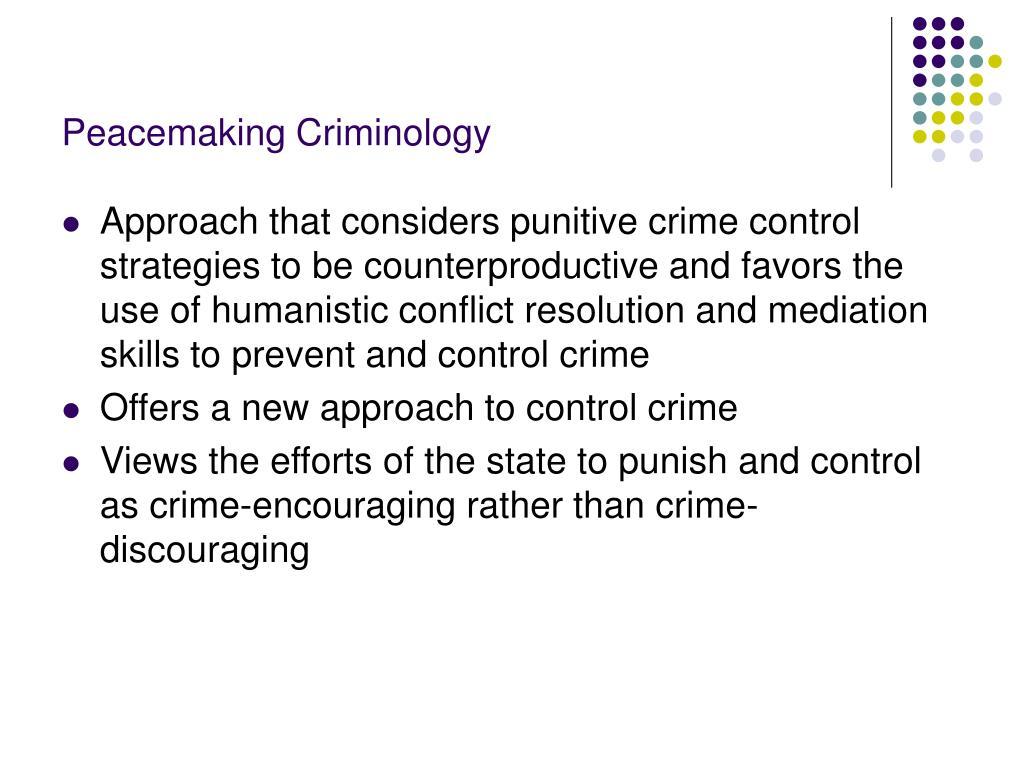 Peacemaking Criminology
