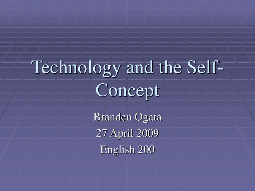 technology and the self concept