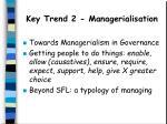 key trend 2 managerialisation
