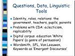 questions data linguistic tools