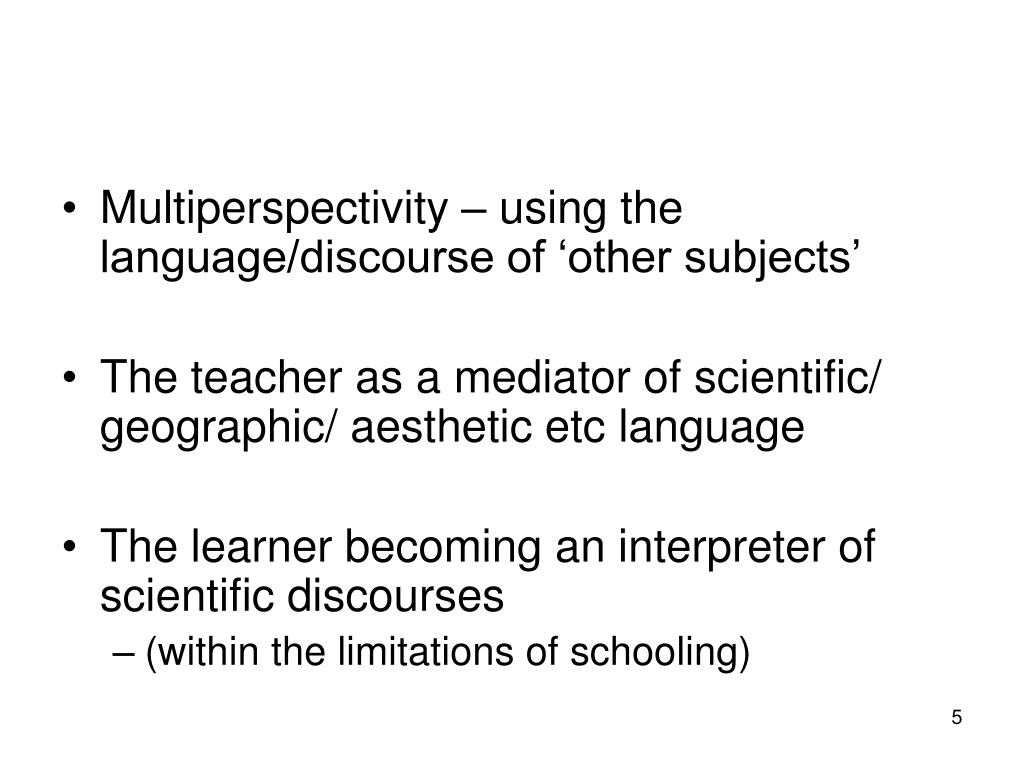 Multiperspectivity – using the language/discourse of 'other subjects'