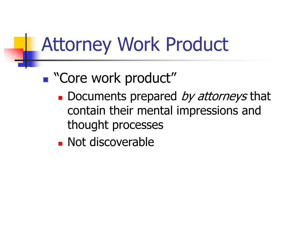 Attorney Work Product
