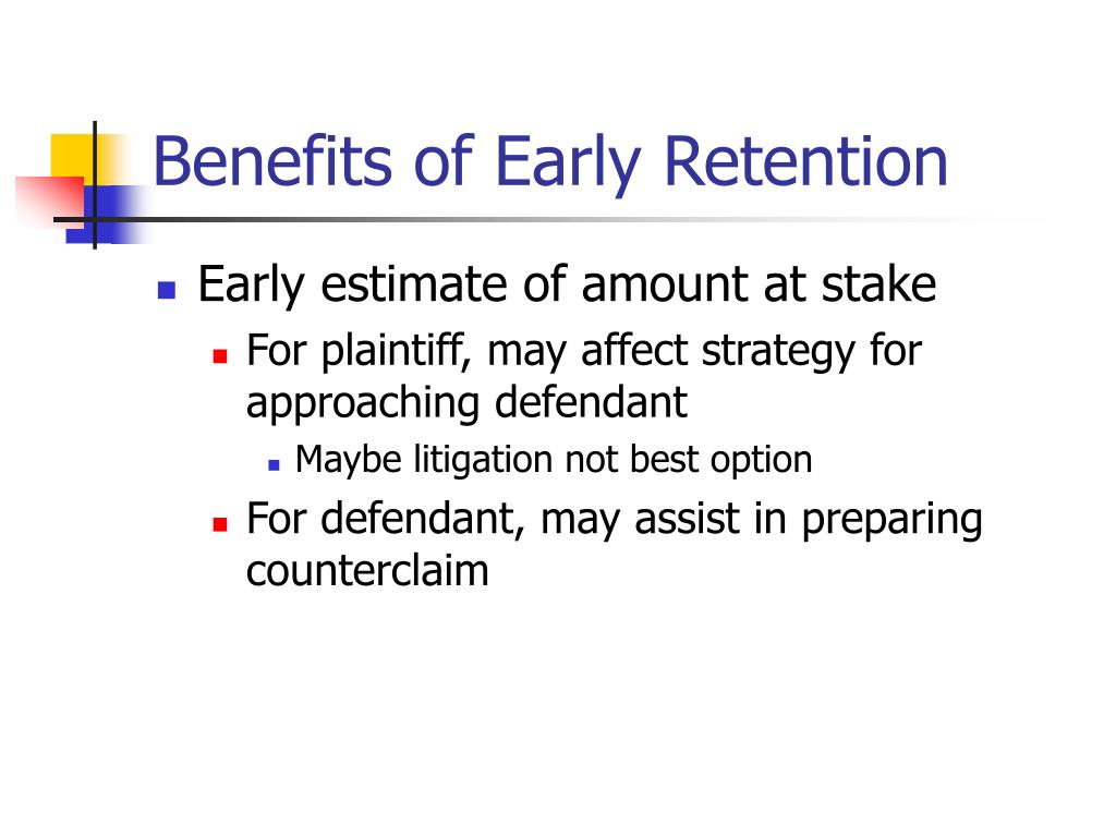 Benefits of Early Retention