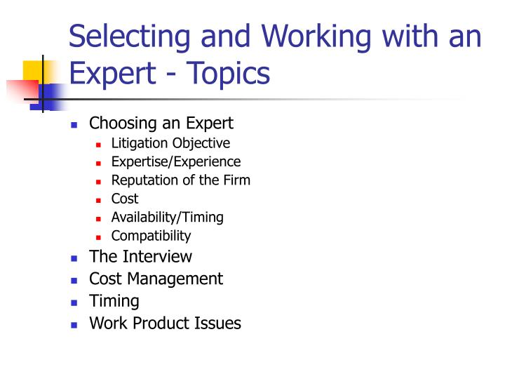 Selecting and working with an expert topics