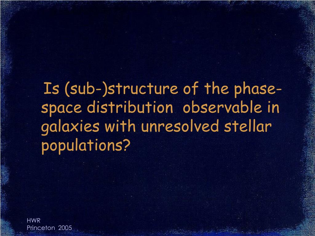 Is (sub-)structure of the phase-space distribution  observable in galaxies with unresolved stellar populations?