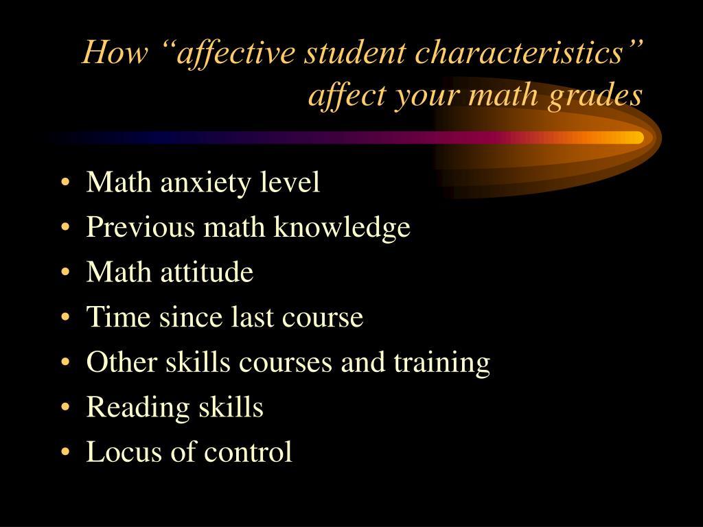 "How ""affective student characteristics"" affect your math grades"