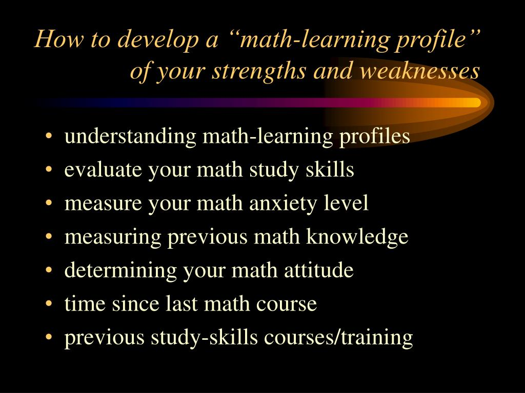"""How to develop a """"math-learning profile"""" of your strengths and weaknesses"""