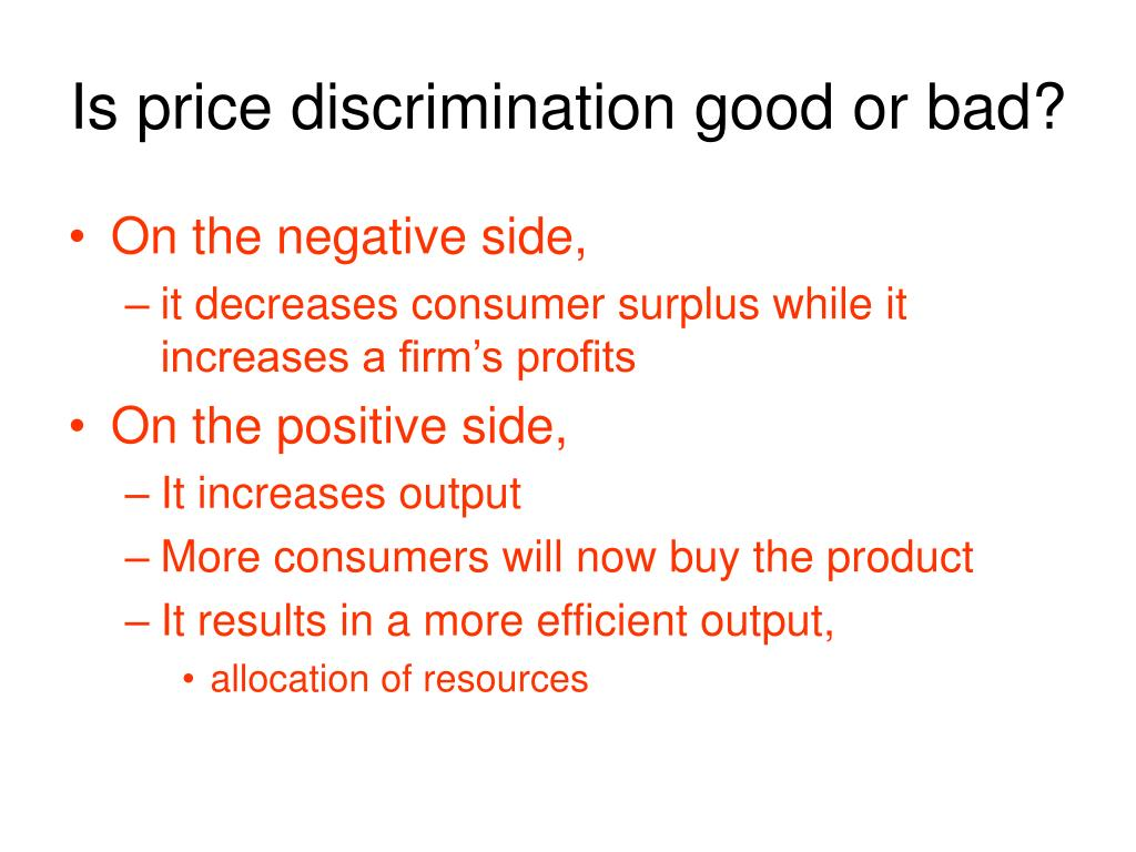 Is price discrimination good or bad?
