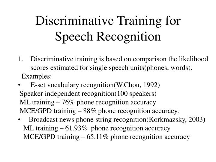 PPT - Discriminative Training in Speech Processing PowerPoint