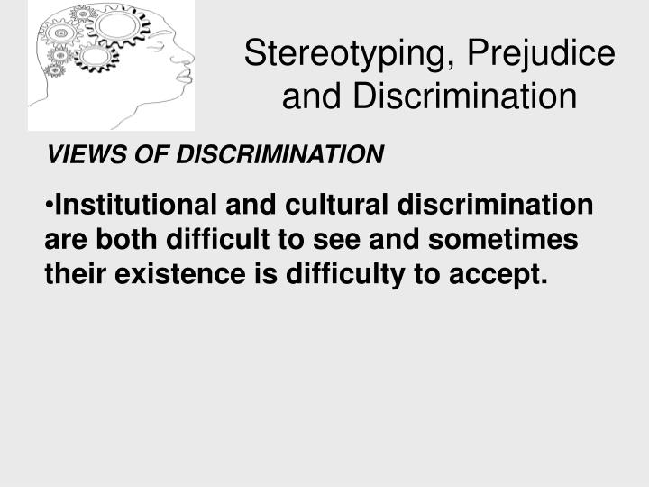 prejudice and discrimination Silvia yee introduction in many ways, this collection of papers on the burgeoning field of national, regional and international instruments directed towards the redress of disability discrimination is really about the existence of disability prejudice.
