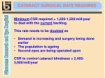 cataract surgical rate required