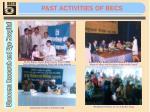 past activities of becs
