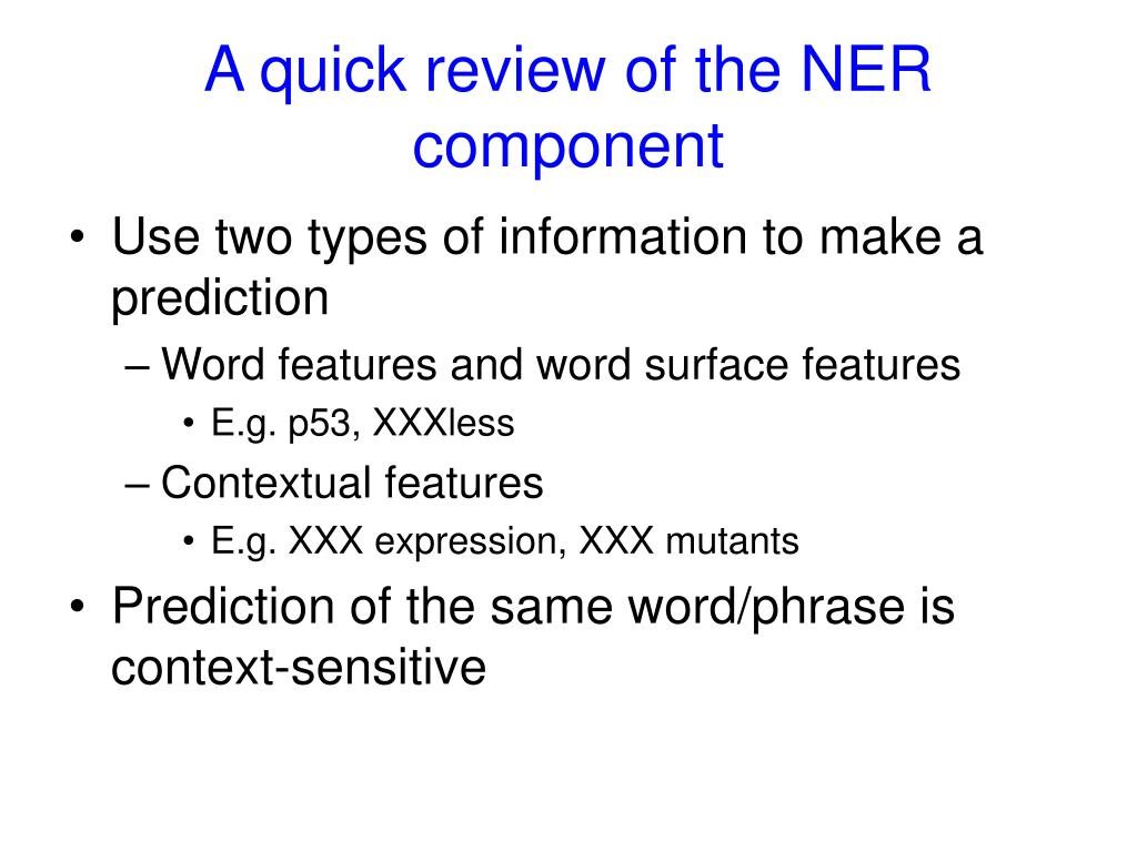A quick review of the NER component