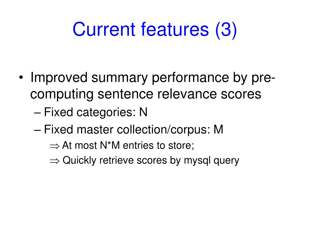 Current features (3)