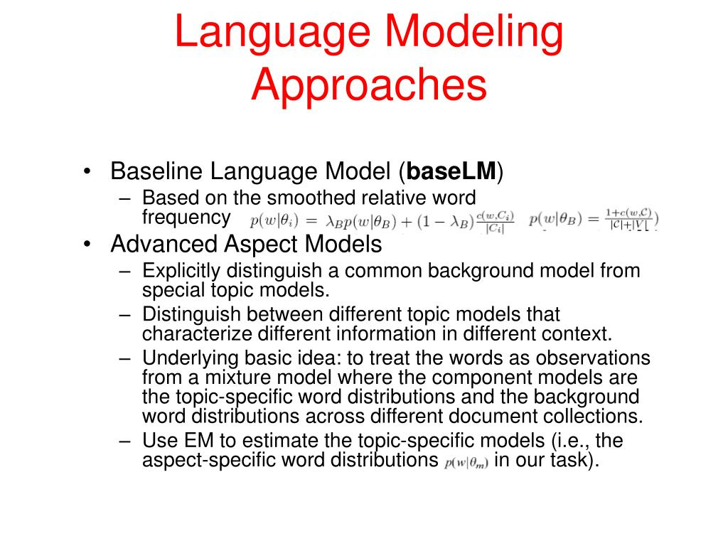 Language Modeling Approaches