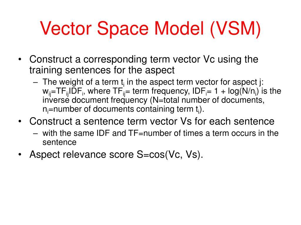 Vector Space Model (VSM)