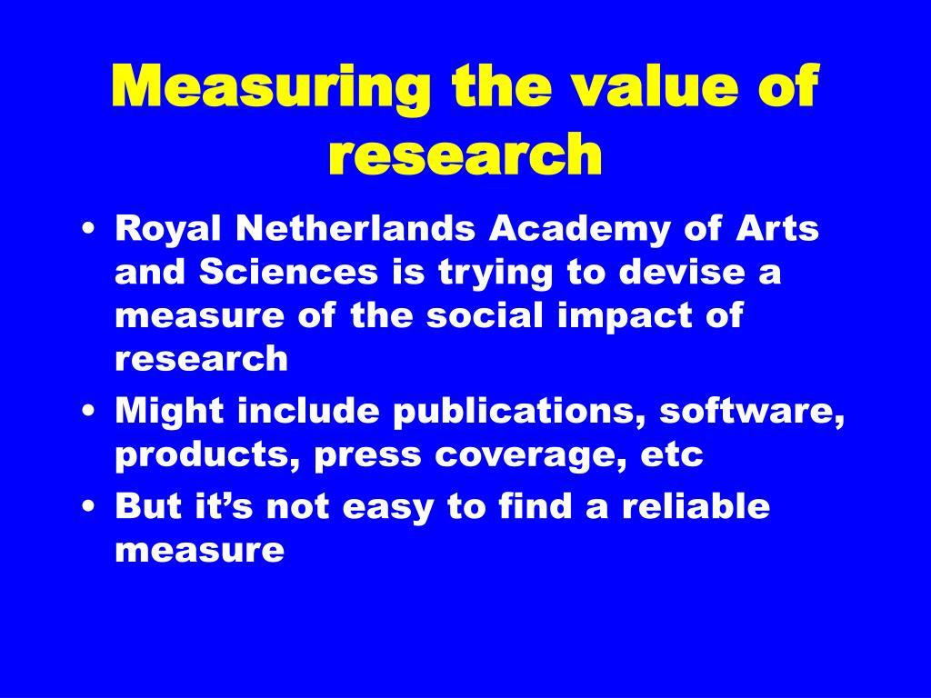 Measuring the value of research