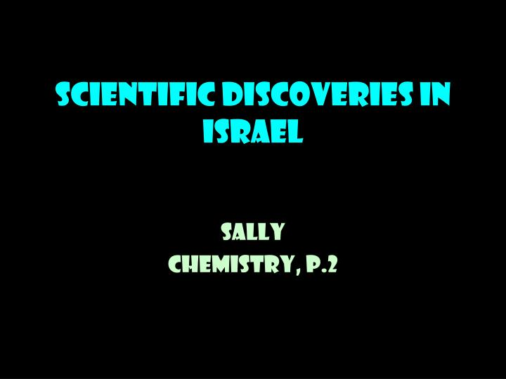Scientific discoveries in israel