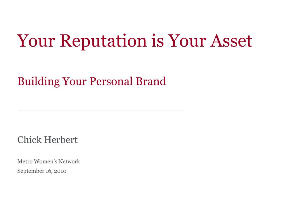 Your Reputation is Your Asset