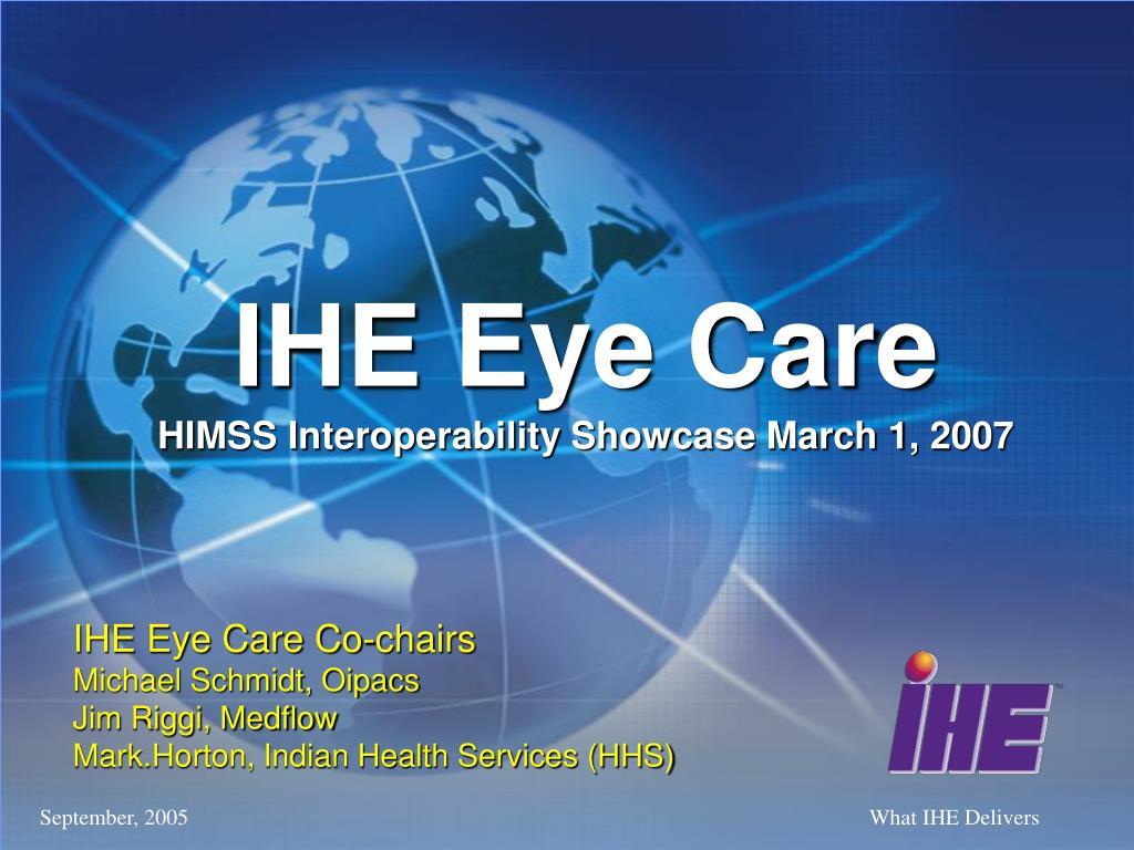 ihe eye care himss interoperability showcase march 1 2007