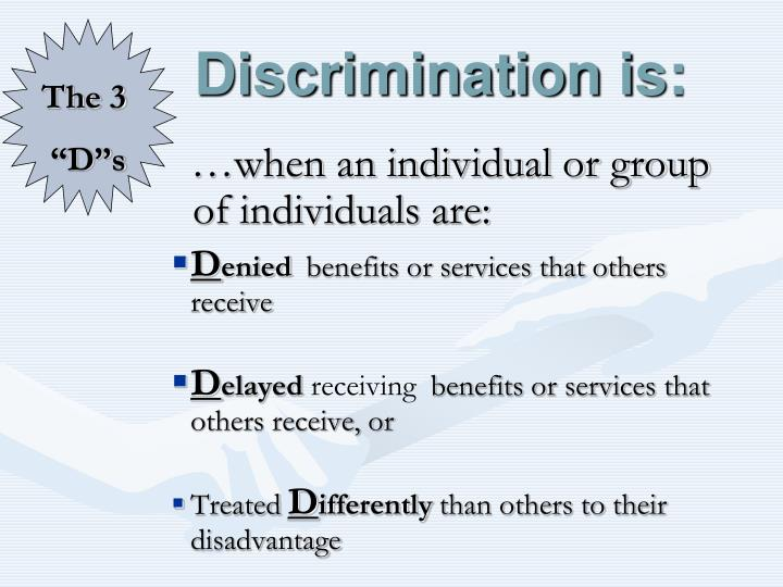 Discrimination is
