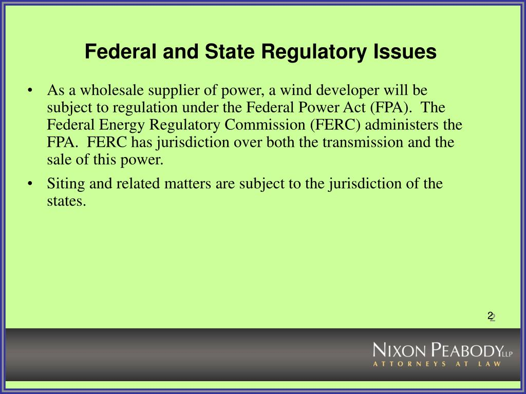 Federal and State Regulatory Issues