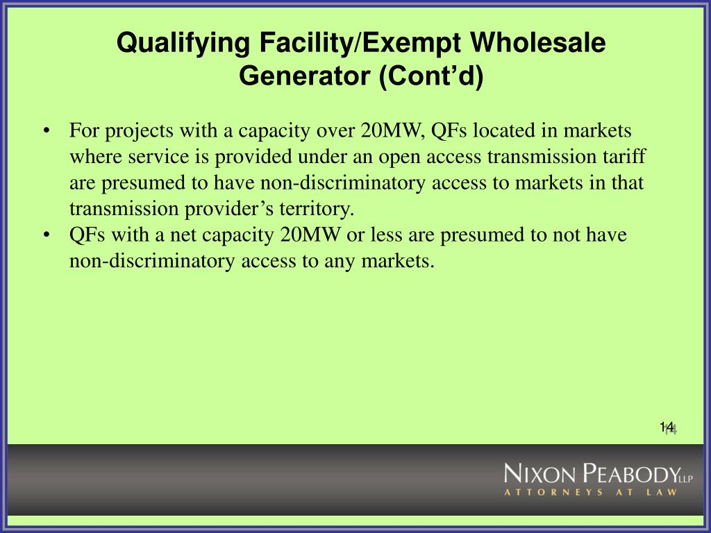Qualifying Facility/Exempt Wholesale Generator (Cont'd)