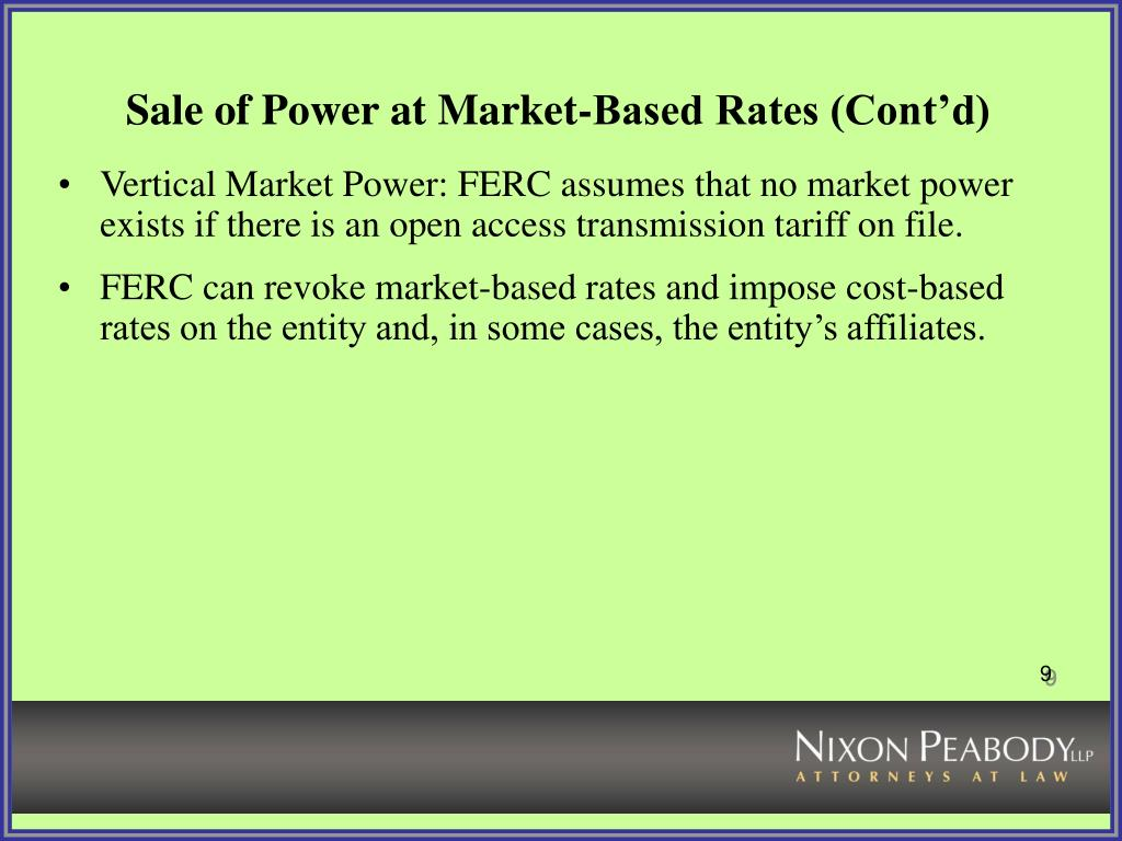 Sale of Power at Market-Based Rates (Cont'd)