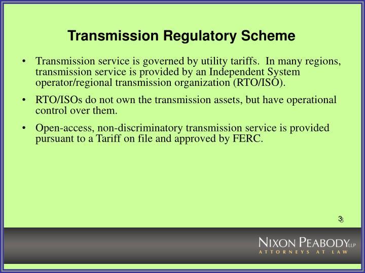 Transmission regulatory scheme