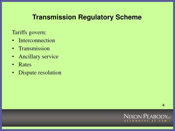 Transmission regulatory scheme3
